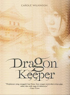 http://read-blogger.blogspot.co.id/2012/12/dragon-keeper-carole-wilkinson.html