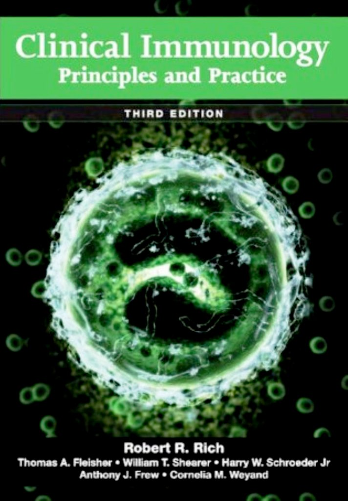 Clinical Immunology: Principles and Practice, Third ...