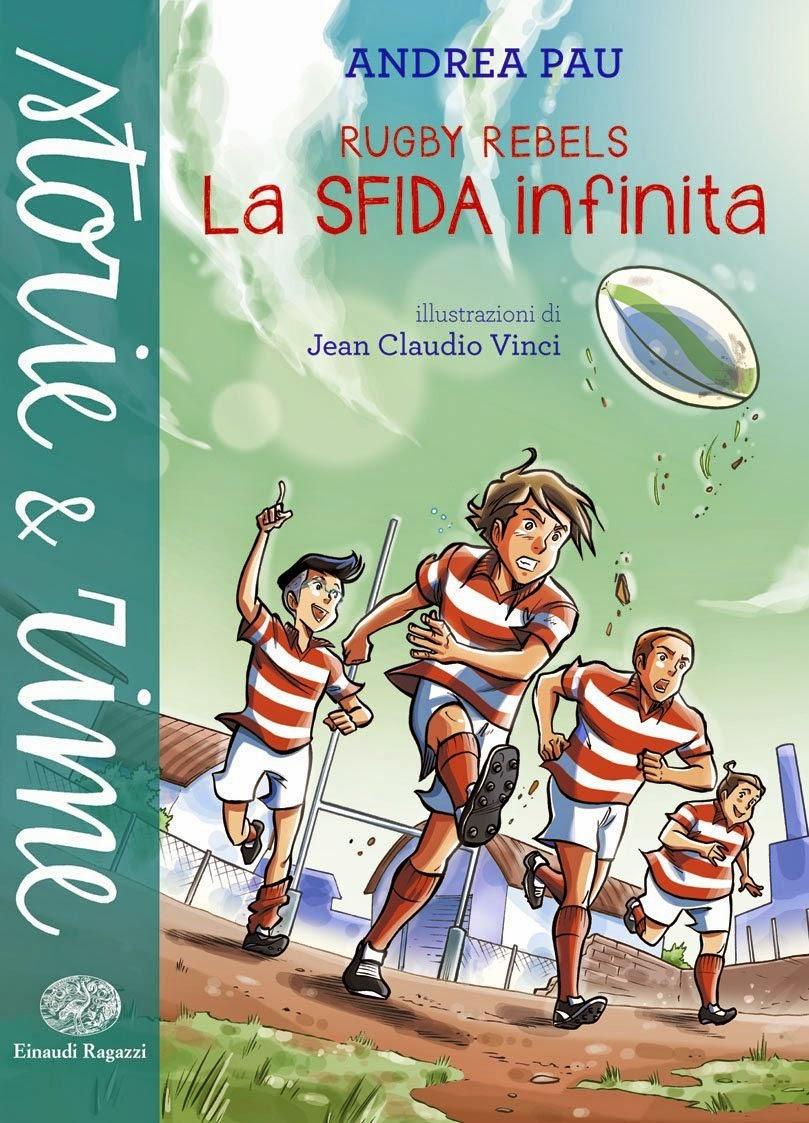 """Rugby Rebels """"La Sfida Infinita"""""""