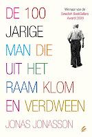 De 100 jarige man die uit het raam klom en verdeen Jonas Jonasson cover