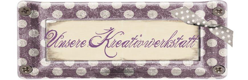Unsere KreativWerkstatt