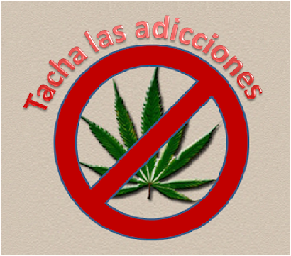 Tacha las adicciones