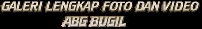 ABG Bugil