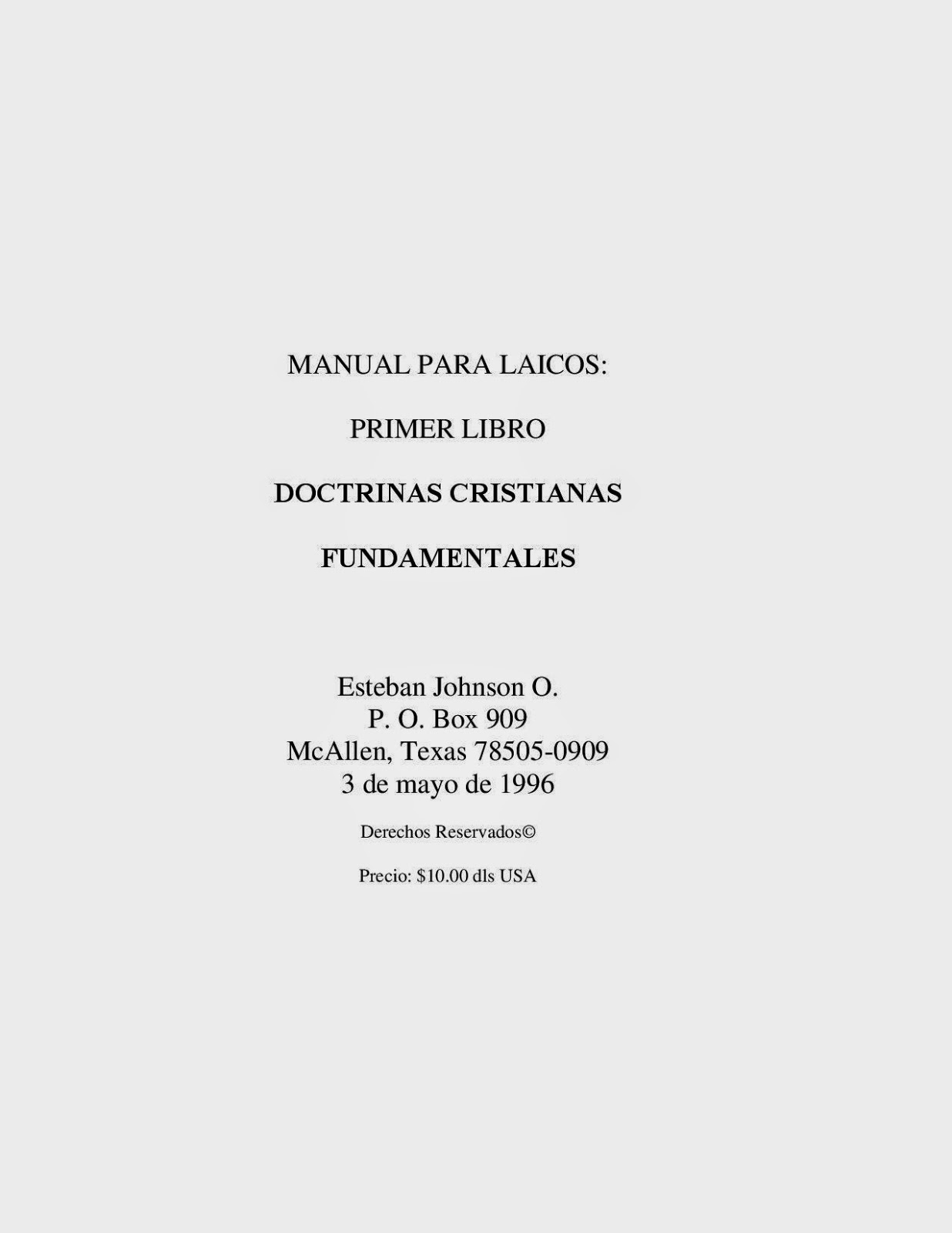 Esteban Johnson O.-Manual Para Laicos-Doctrinas Cristianas Fundamentales-