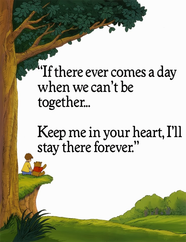 If there ever comes a day when we cant be together.. Keep
