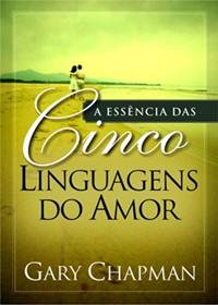 Download Audiobook A Essência das Cinco Linguagens do Amor