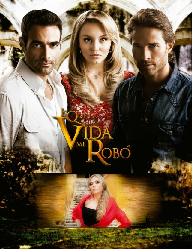 poster-telenovela-lo-que-la-vida-me-robo-640x828.jpg