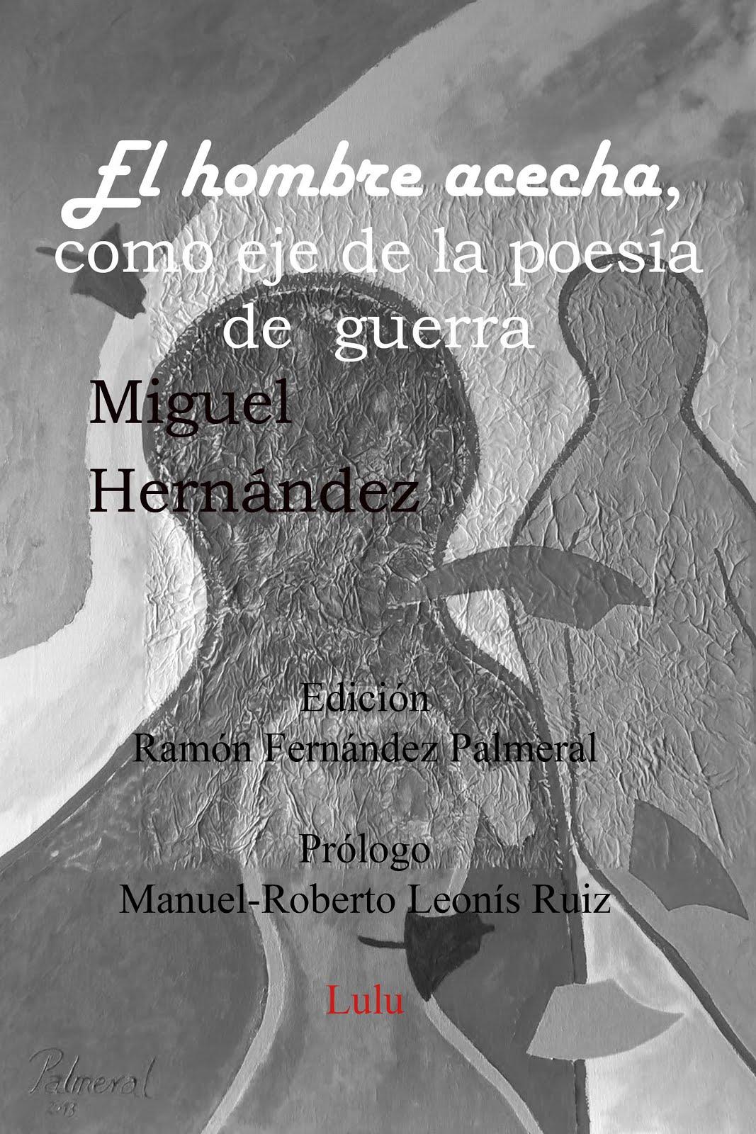 El hombre acecha, como eje de la poesía de guerra