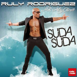 Ruly Rodriguez - Suda Suda