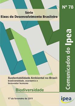SUSTENTABILIDADE AMBIENTAL NO BRASIL: Biodiversidade,Economia e Bem - Estar Humano