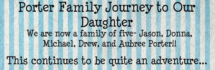 Porter Family Journey to Our Daughter