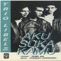 Trio Libels - Aku Suka Kamu ( Album 1990 )
