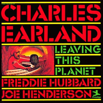Charles Earland Leaving This Planet