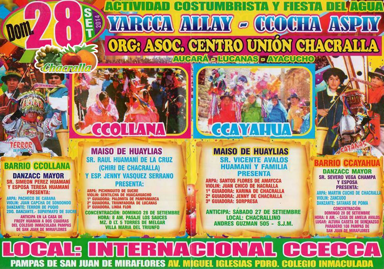 ACTIVIDAD COSTUMBRISTA DE CHACRALLA FIESTA DEL AGUA YARCCA ALLAY CCOCHA ASPIY 2014 EN LIMA