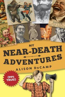 My Near Death Adventures (99% True) by new author Alison DeCamp is a middle grade (4th-7th grade) historical fiction.   This book is funny and humorous.  I gave it 3 out of 5 stars in my book review. Alohamora Open a Book http://alohamoraopenabook.blogspot.com/ kid lit, children's lit, hf, 4th, 5th, 6th, 7th