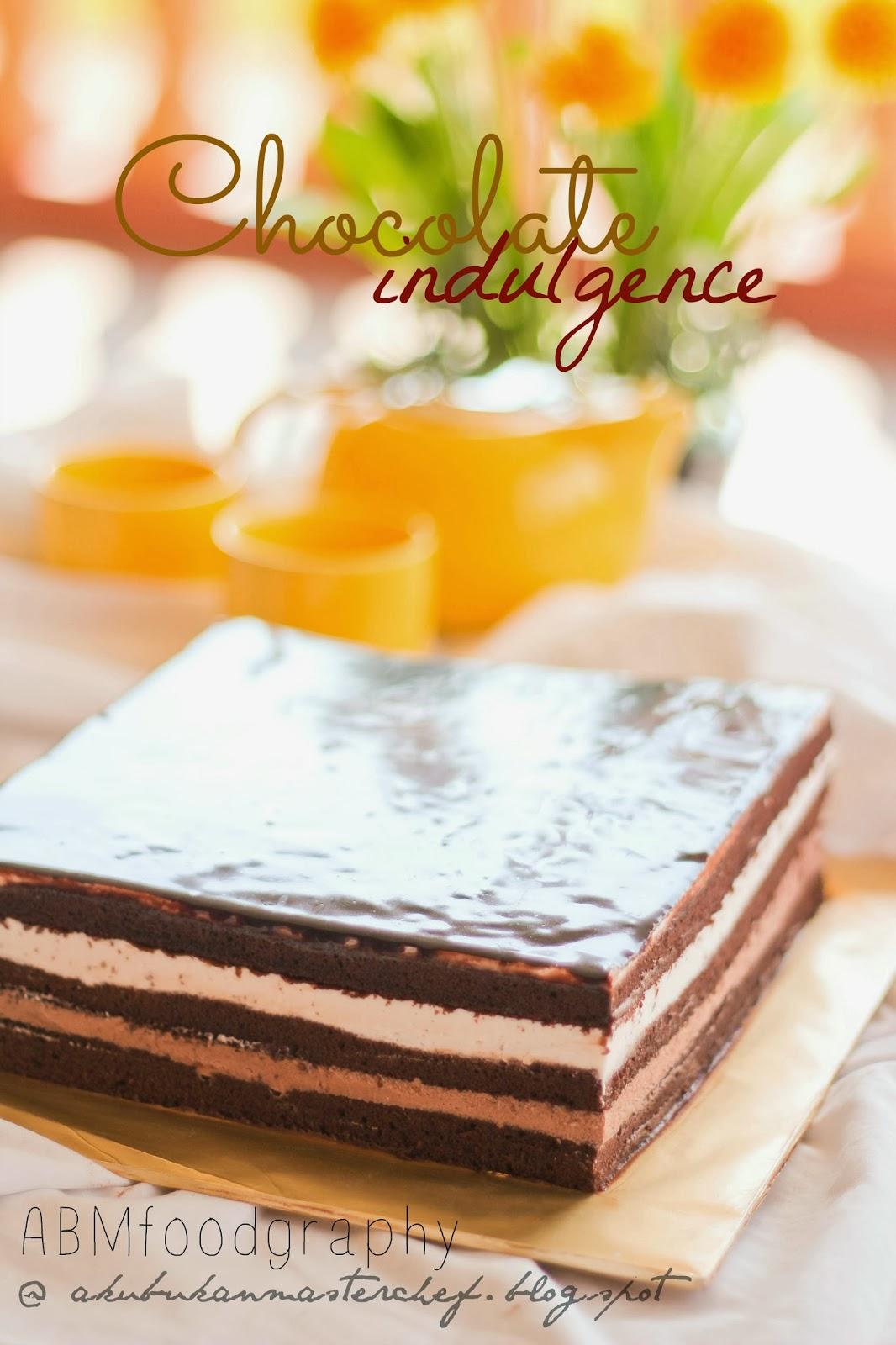 """Resepi 275 : Chocolate Indulgence Cake """"wanna be"""" - Pon Bolehh"""