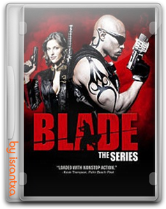Blade - la serie   (2006) Online Gratis
