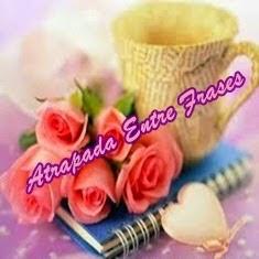 http://atrapadaentrefrases.blogspot.com.es/