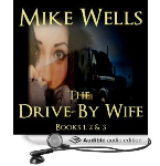 The Drive-By Wife