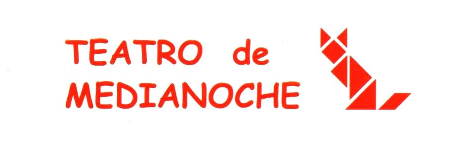 TEATRO de MEDIANOCHE