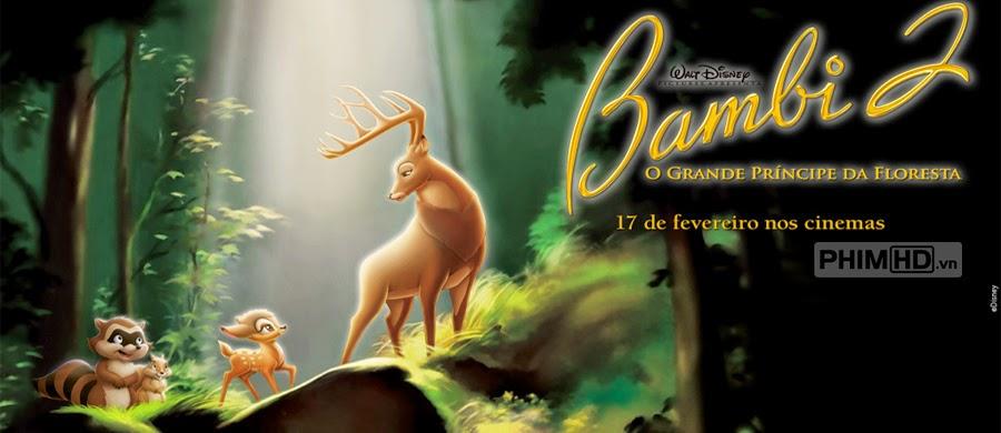 Phim Chú Nai Bambi 2 VietSub HD | Bambi II 2006