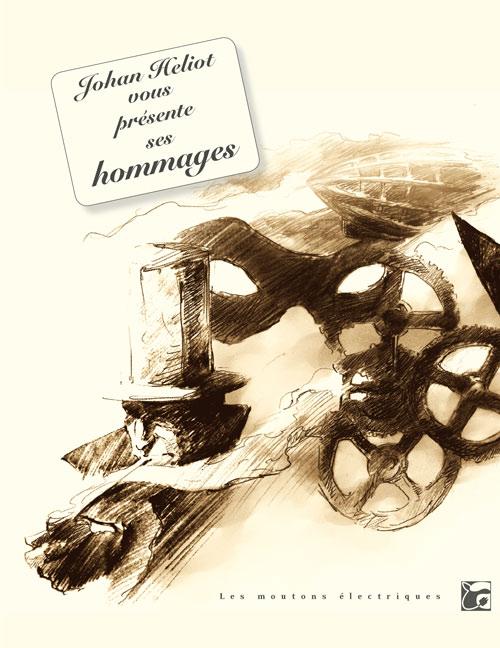 http://unpapillondanslalune.blogspot.fr/2014/02/johan-heliot-vous-presente-ses-hommages.html