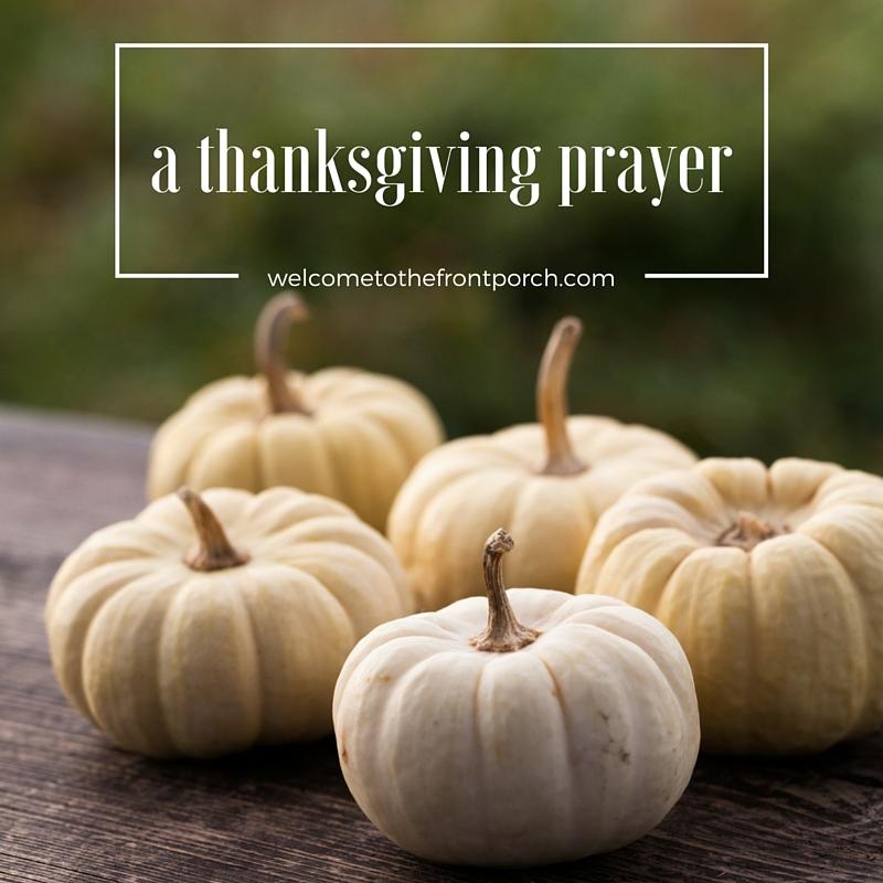 Thanksgiving Prayer   The Pineapple Porch