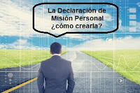 la declaración de misión personal ¿cómo crearla?