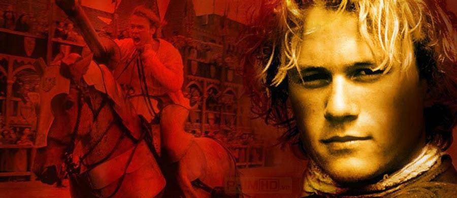 Phim Một Giai Thoại Hiệp Sĩ VietSub HD | A Knights Tale 2001