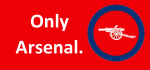 Only Arsenal