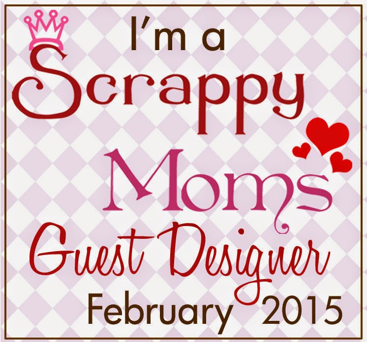 I was a Scrappy Mom's Guest Designer