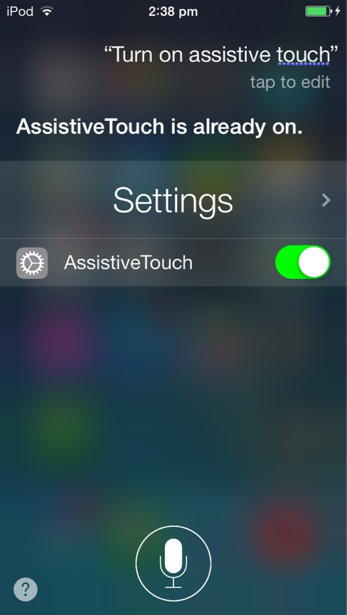 Ask Siri To turn on assistive touch