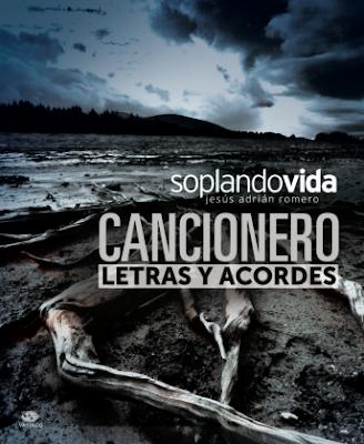 Cancionero soplando vida jesus adrian romero pdf