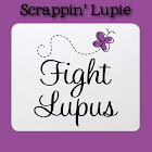 Digital Scrapper living with Lupus!