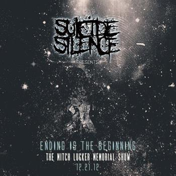 Suicide Silence - Ending Is The Beginning: The Mitch Lucker Memorial Show (2014)
