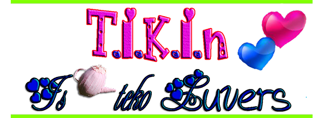 tikin is teko luvers