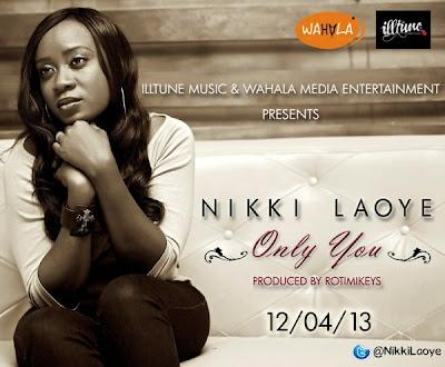 Nikki Laoye Only You