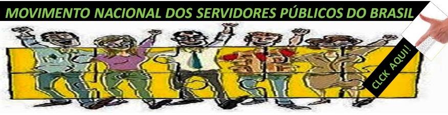 MOVIMENTO NACIONAL DOS SERVIDORES PÚBLICOS DO BRASIL:  PARTICIPE TÁ NA HORA CERTA