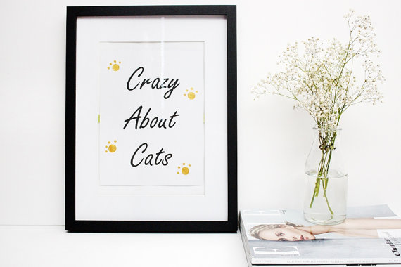 printed quotes, cat quotes, quote prints, art, art prints,