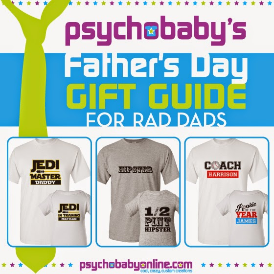 http://www.psychobabyonline.com/gifts-for-dads/