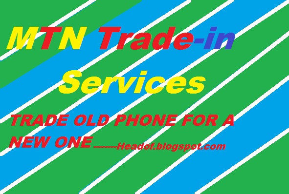 MTN trade-in service