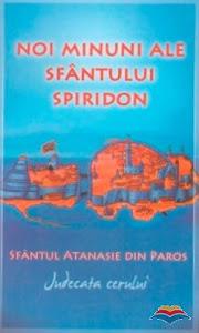 Editura Areopag: Noi minuni ale Sfantului Spiridon. Judecata cerului