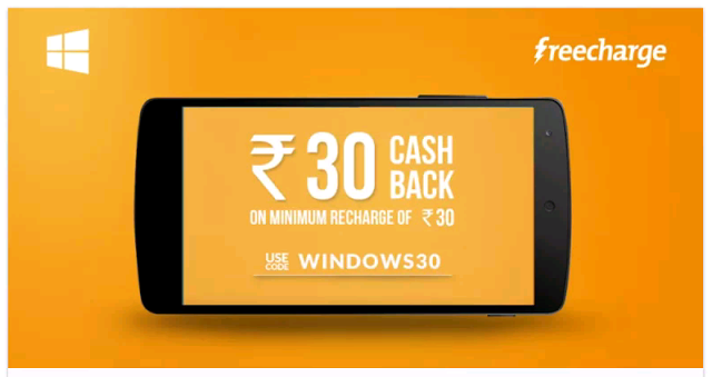 Freecharge Rs 30 Cashback offer on minimum Recharge of Rs 30 for Windows phone users