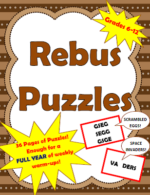http://www.teacherspayteachers.com/Product/Full-Year-of-Weekly-Rebus-Brainteaser-Puzzles-Bell-Ringer-Warm-Ups-Gr-6-12-1213731