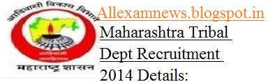 1435 Vacancies- Maharashtra Tribal Dept Recruitment 2014 | Apply Online