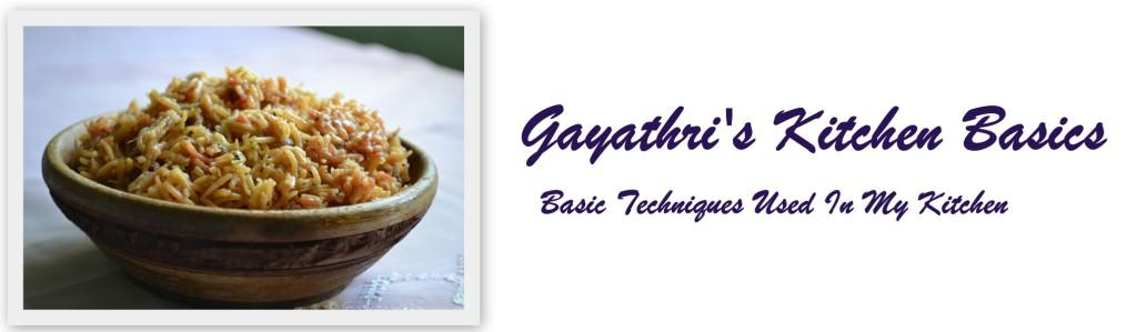 Gayathri&#39;s Kitchen Basics