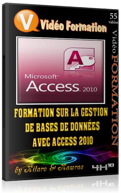 Formation sur la gestion de bases de données avec Access 2010