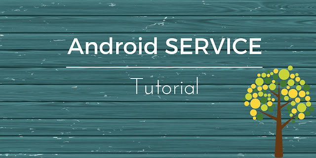 Android Service tutorial running in background