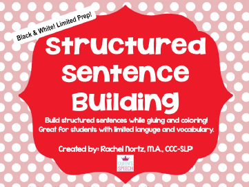 http://www.teacherspayteachers.com/Product/Structured-Sentence-Building-1136447