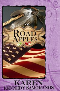 Road Apples by Karen Kennedy Samoranos